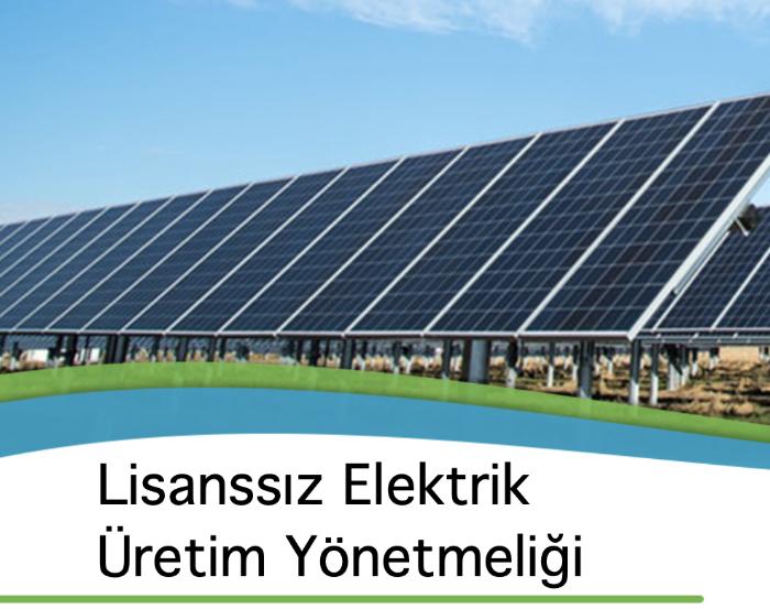 Lisanssız Elektrik Üretim Yönetmeliği
